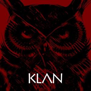 Klan - Klan ist Klan