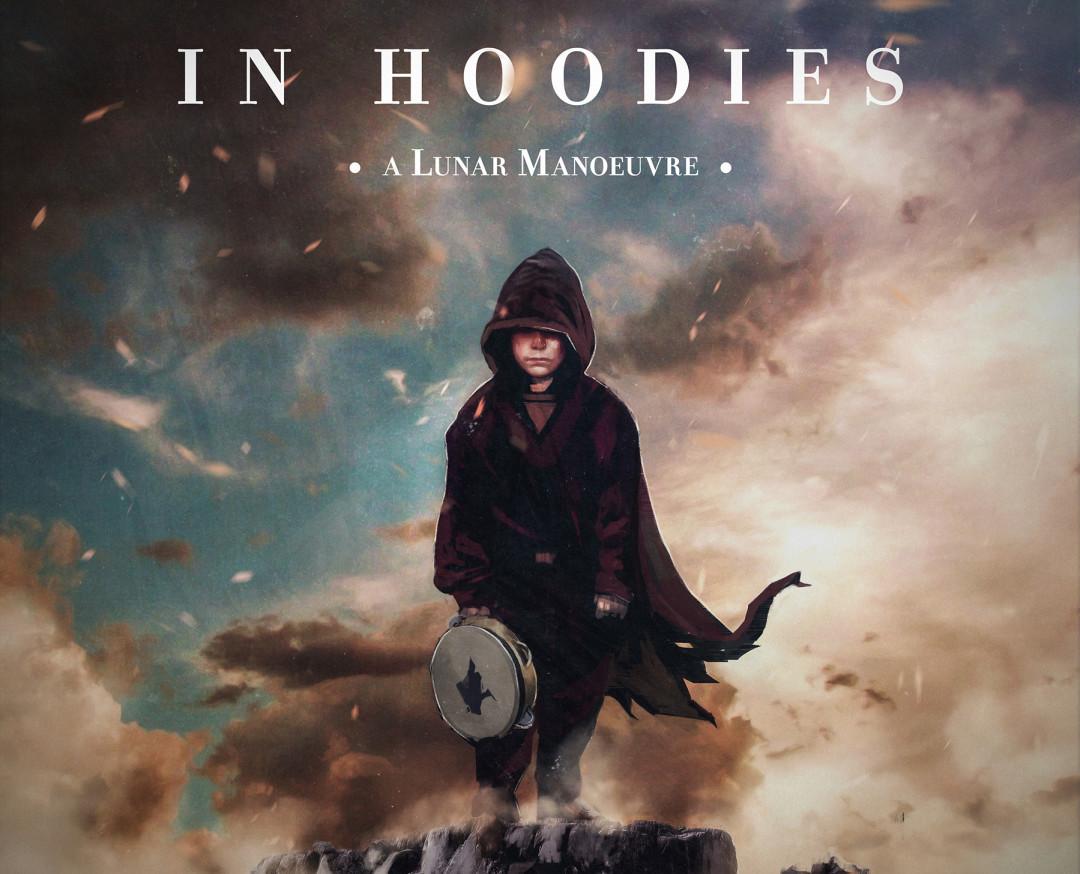 In Hoodies - A Lunar Manoeuvre