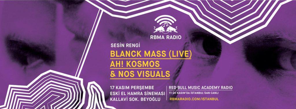 RBMA Radio İstanbul: Blanck Mass & Ah! Kosmos + NOS Visuals