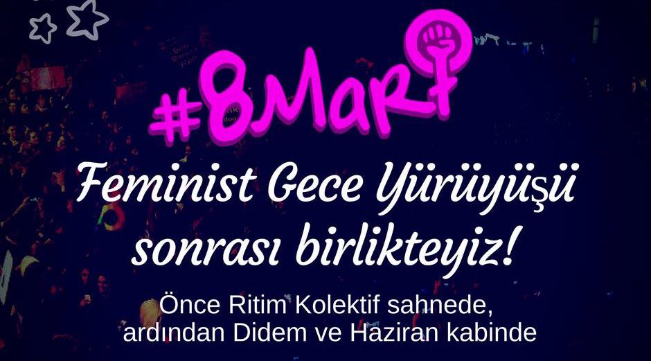 Feminist Gece Yürüyüşü Partisi, 8 Mart, The Mekan
