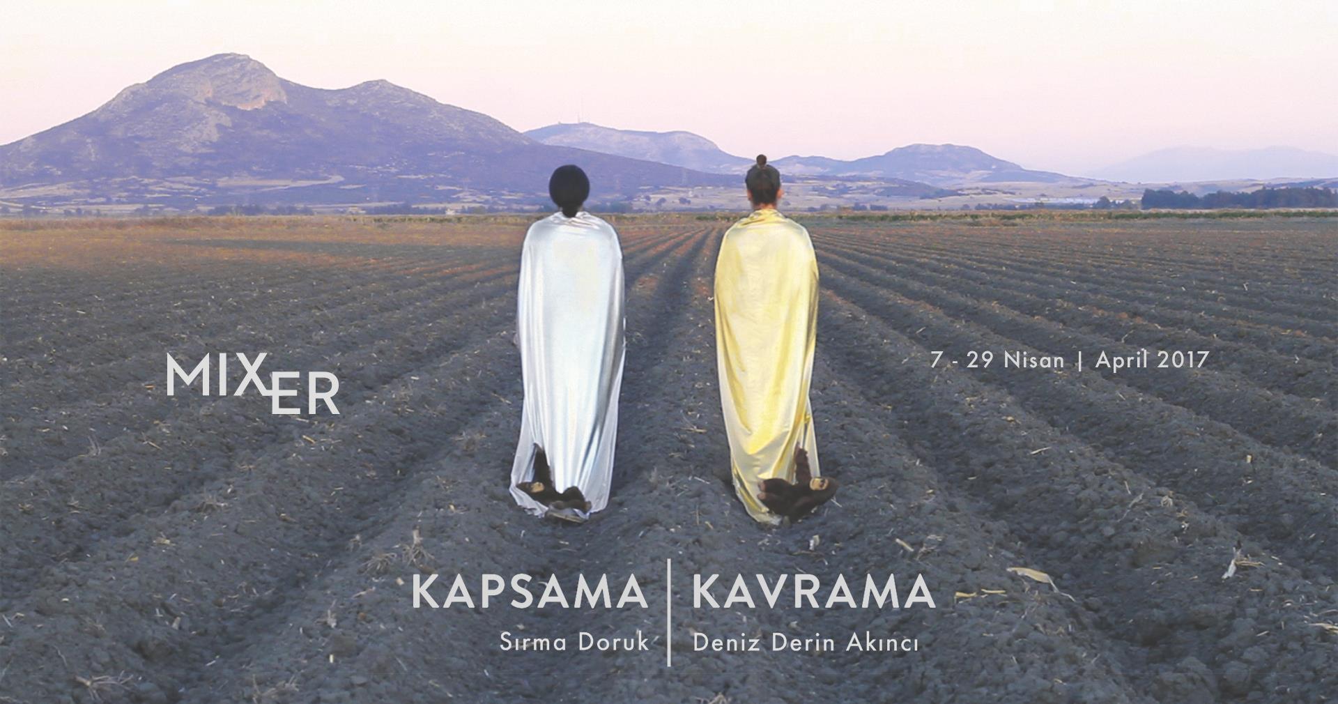 Kapsama / Kavrama, 29 Nisan'a kadar, Mixer