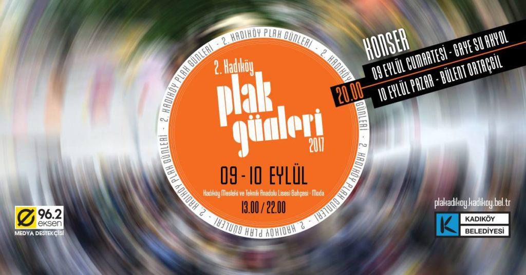 2. Kadıköy Plak Günleri, 9-10 Eylül, Kadıköy Mesleki ve Teknik Anadolu Lisesi