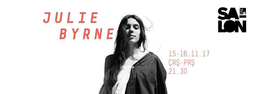 Julie Byrne, 15-16 Kasım, Salon