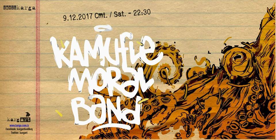 Kamufle Moral Band, 9 Aralık Cumartesi, kargART