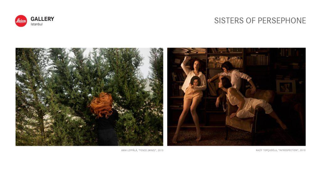 """Anni Leppälä + Nazif Topçuoğlu """"Sisters of Persephone"""", 3 Mart'a kadar, Leica Gallery"""