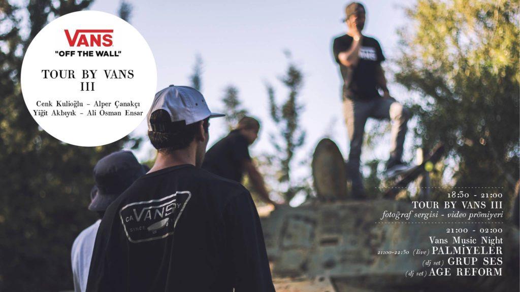 Tour by Vans III, 28 Aralık'a kadar, Bant Mag. Havuz / Bina