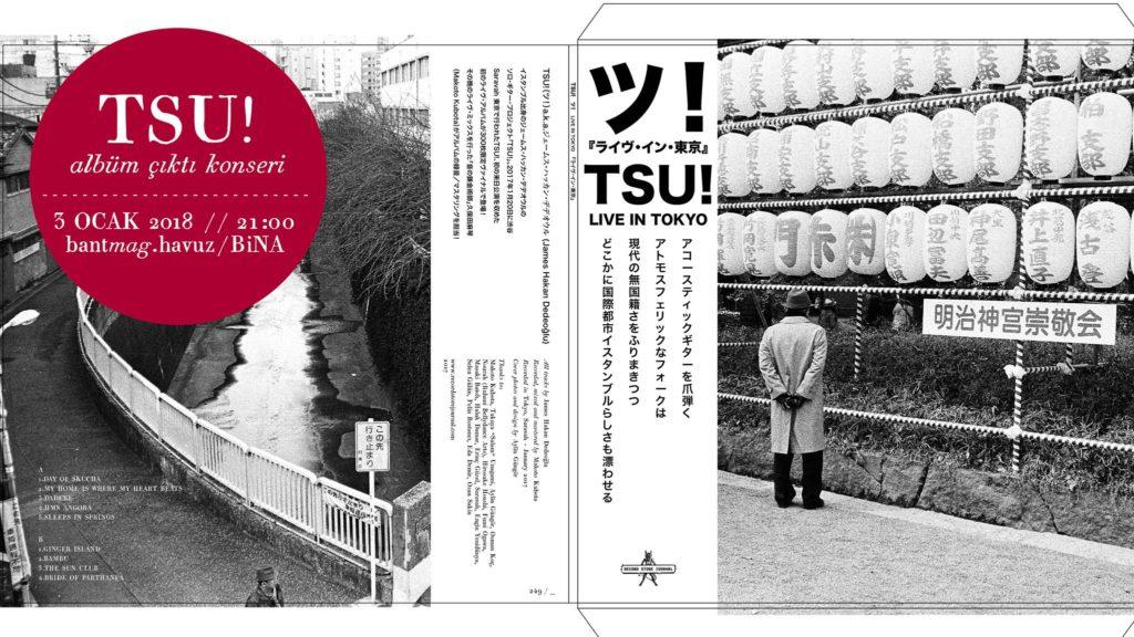 TSU! Albüm Çıktı Konseri, 3 Ocak Çarşamba, Bant Mag. Havuz / Bina