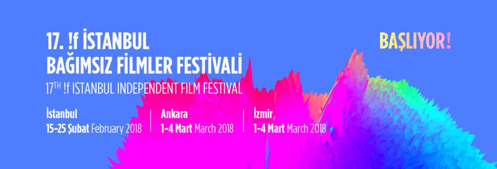 17. !f İstanbul Bağımsız Filmler Festivali, 15-25 Şubat, Çeşitli mekanlar