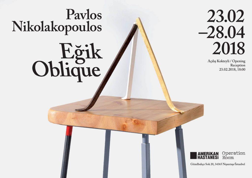 """Pavlos Nikolakopoulos """"Eğik"""", 28 Nisan'a kadar, Operation Room"""