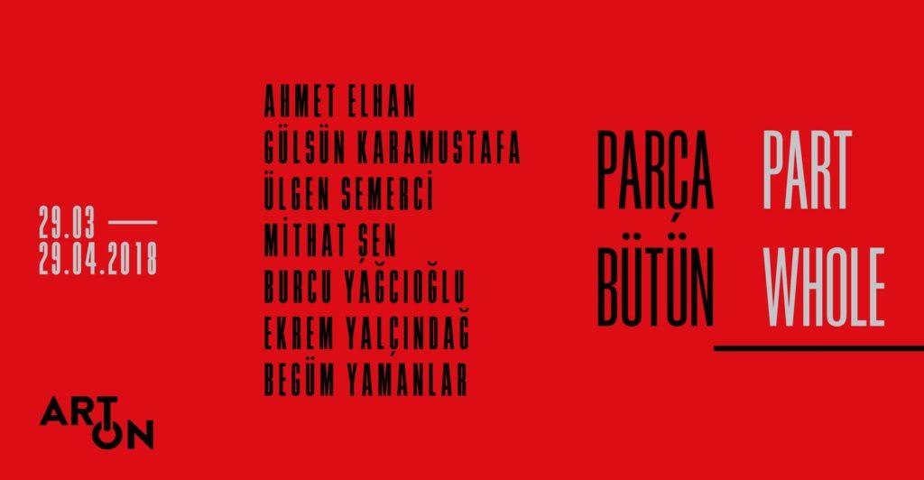 Parça Bütün, 29 Nisan'a kadar, Art On İstanbul