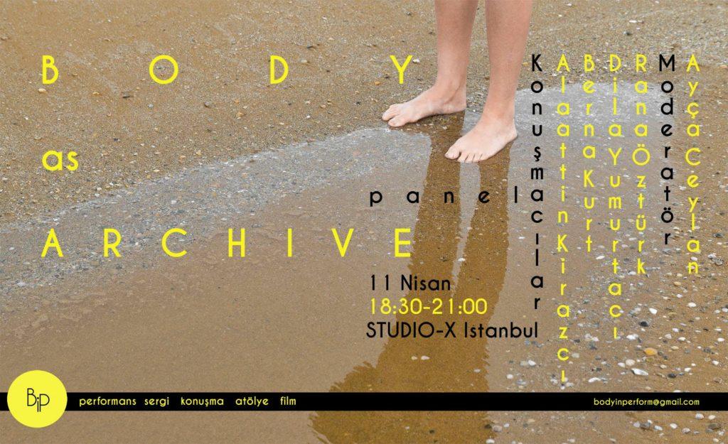 Body as archive II, 11 Nisan Çarşamba, Studio-X Istanbul