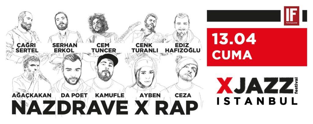 Nazdrave X Rap, 13 Nisan Cuma, IF Performance Hall Beşiktaş