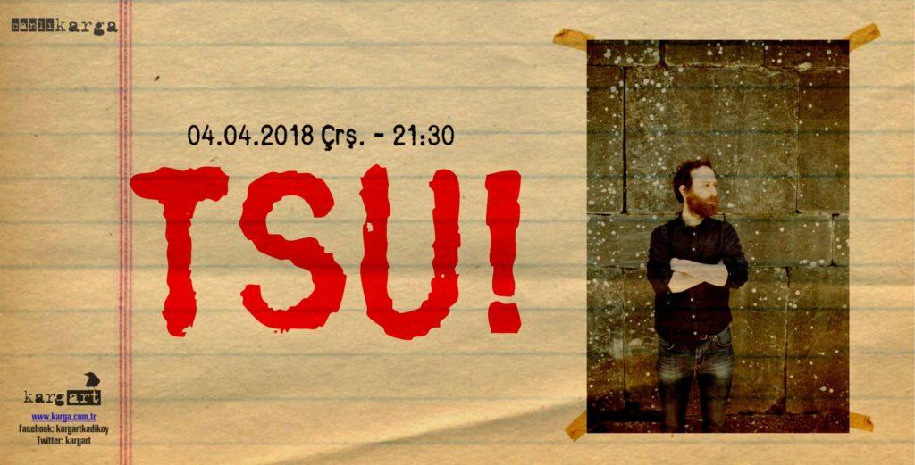 TSU!, 4 Nisan Çarşamba, kargART