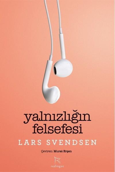 Yalnızlığın Felsefesi, Lars Svendsen
