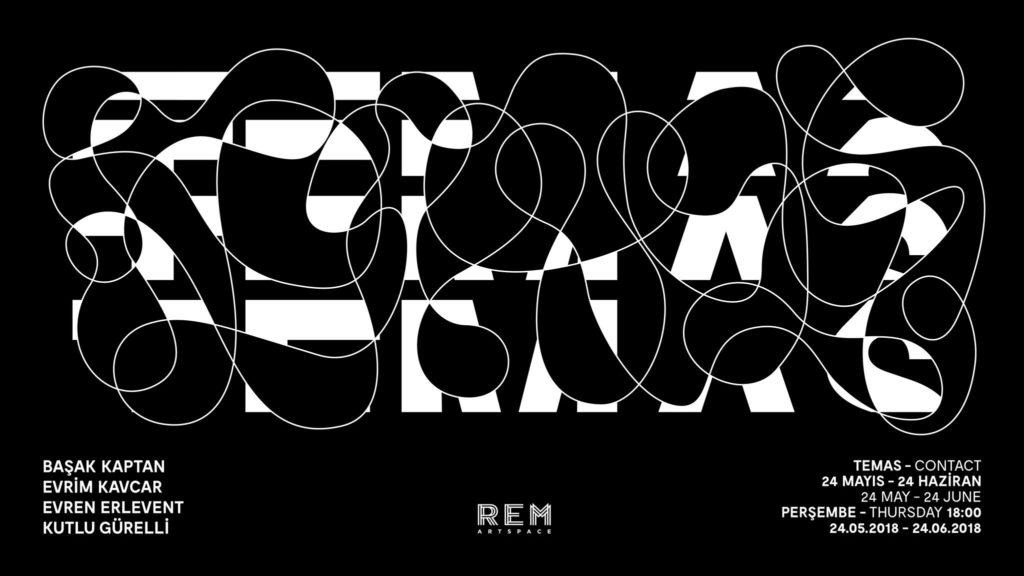 Temas, 24 Haziran'a kadar, REM Art Space
