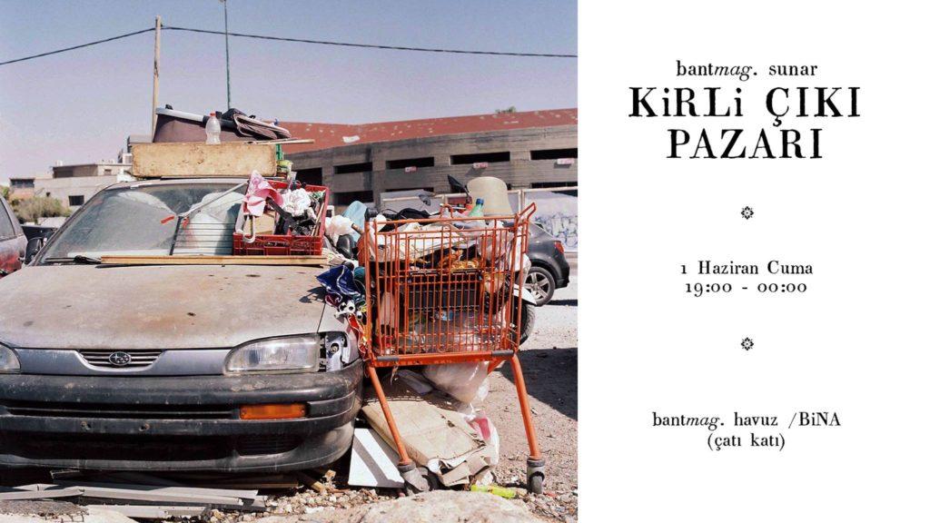 Kirli Çıkı Pazarı, 1 Haziran Cuma, Bant Mag. Havuz / Bina