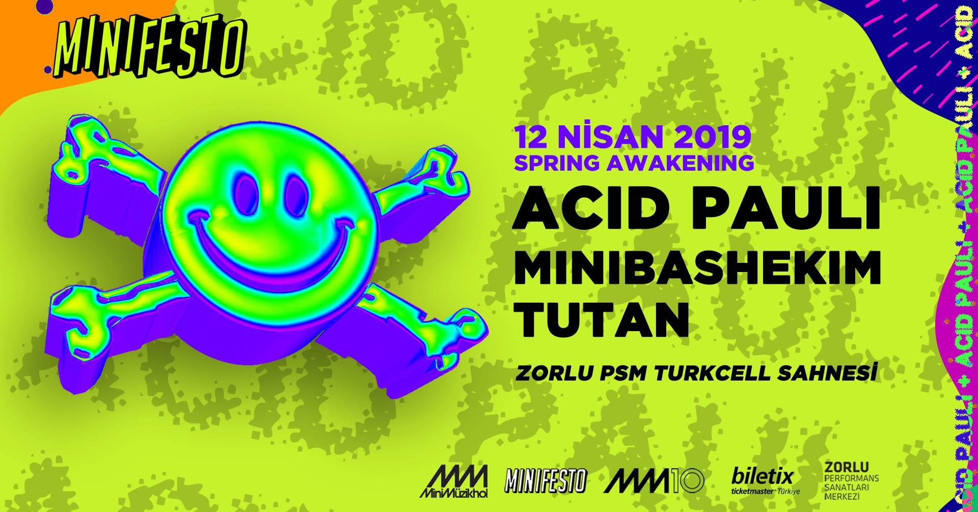 Minifesto: Acid Pauli, 12 Nisan Cuma, Zorlu PSM