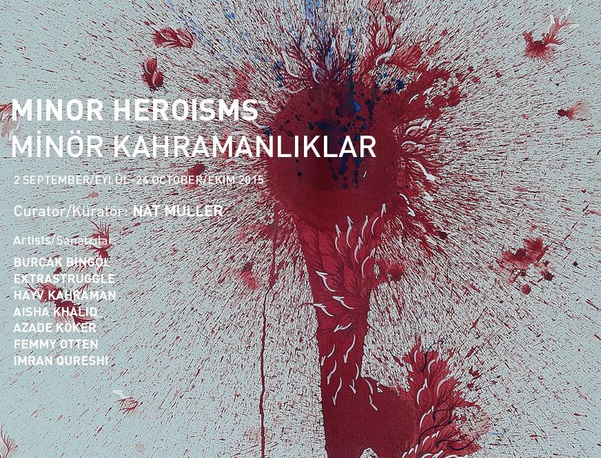 Minör Kahramanlıklar @ Galeri Zilberman