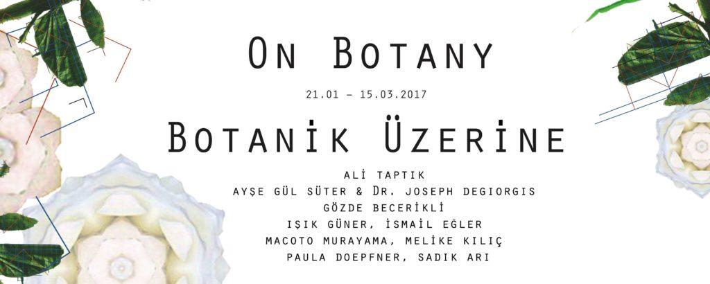 Botanik Üzerine, 15 Mart'a kadar, Blok Art Space
