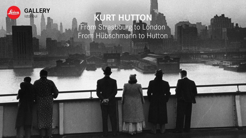 """Kurt Hutton """"Strazburg'dan Londra'ya – Hübschmann'dan Hutton'a"""", Leica Gallery"""