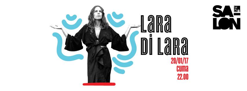 Lara Di Lara, 20 Ocak, Salon