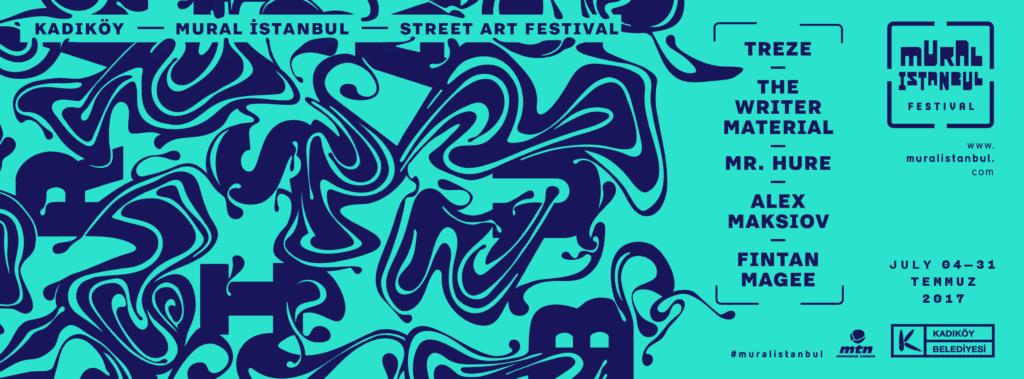 Mural İstanbul Street Art Festival, 4-31 Temmuz, Kadıköy