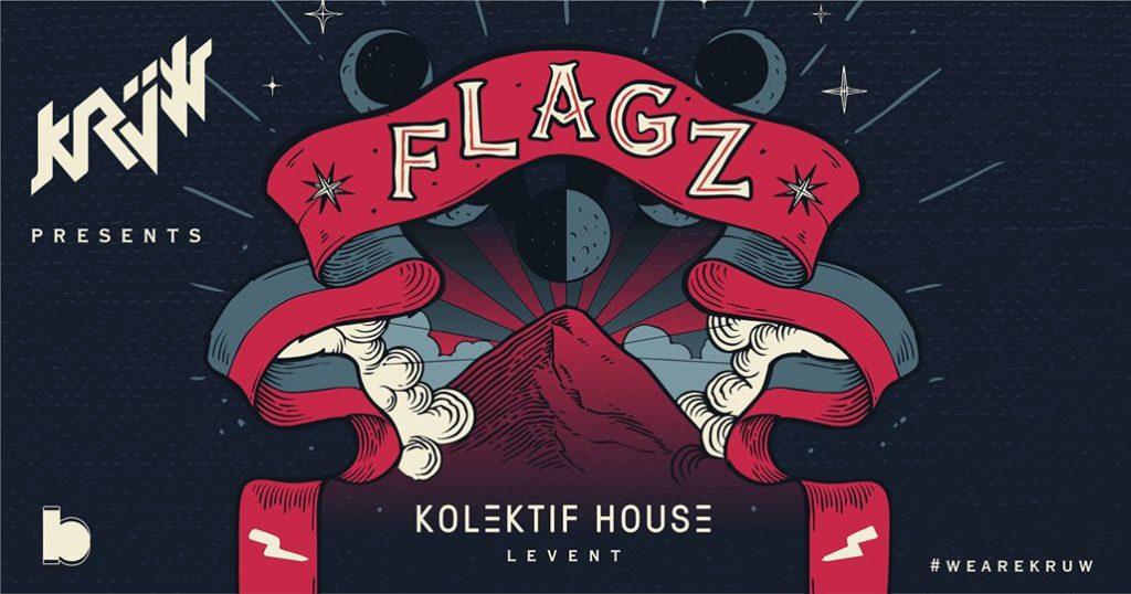 FLAGZ by Krüw, 22 Eylül Cuma, Kolektif House Levent
