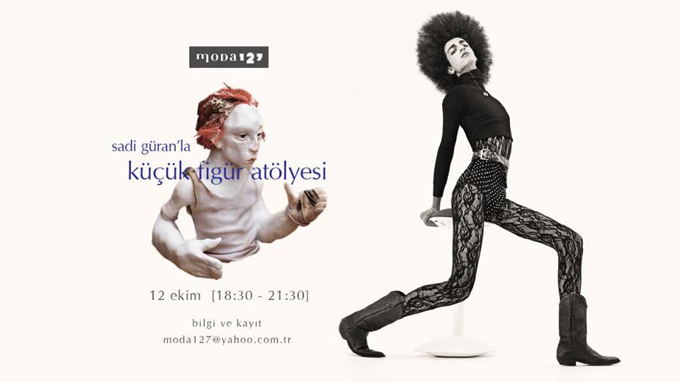 Sadi Güran'la Figür Atölyesi, 12 Ekim Perşembe, moda127