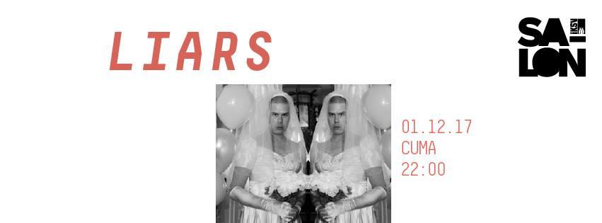 Liars, 1 Aralık Cuma, Salon