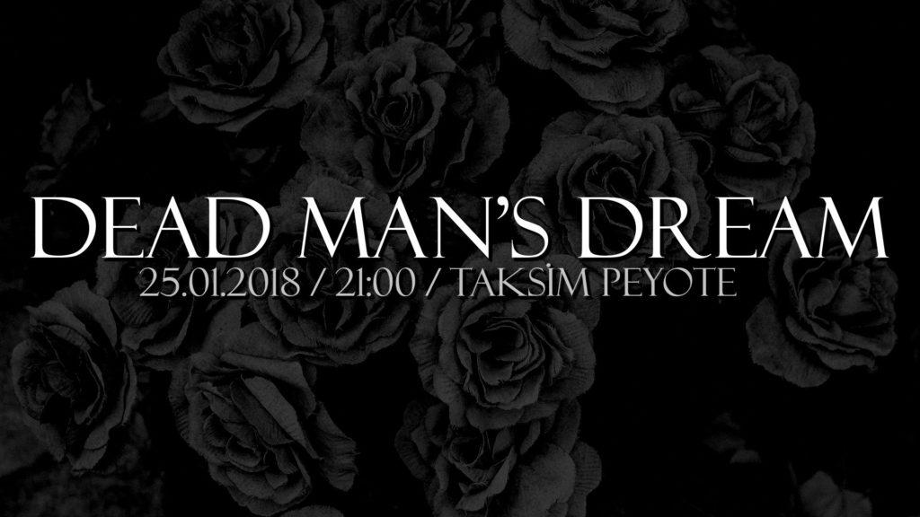 Dead Man's Dream EP Lansman Konseri, 25 Ocak Perşembe, Peyote