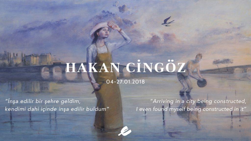 Hakan Cingöz Kişisel Sergisi, 27 Ocak'a kadar, Evin Sanat Galerisi