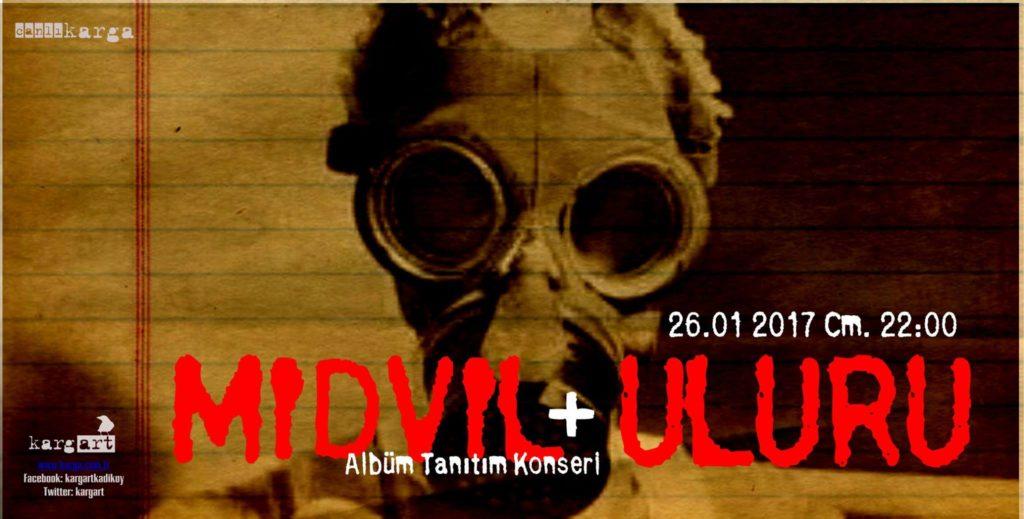 Midvil (Albüm Tanıtım Konseri) + Uluru, 26 Ocak Cuma, kargART