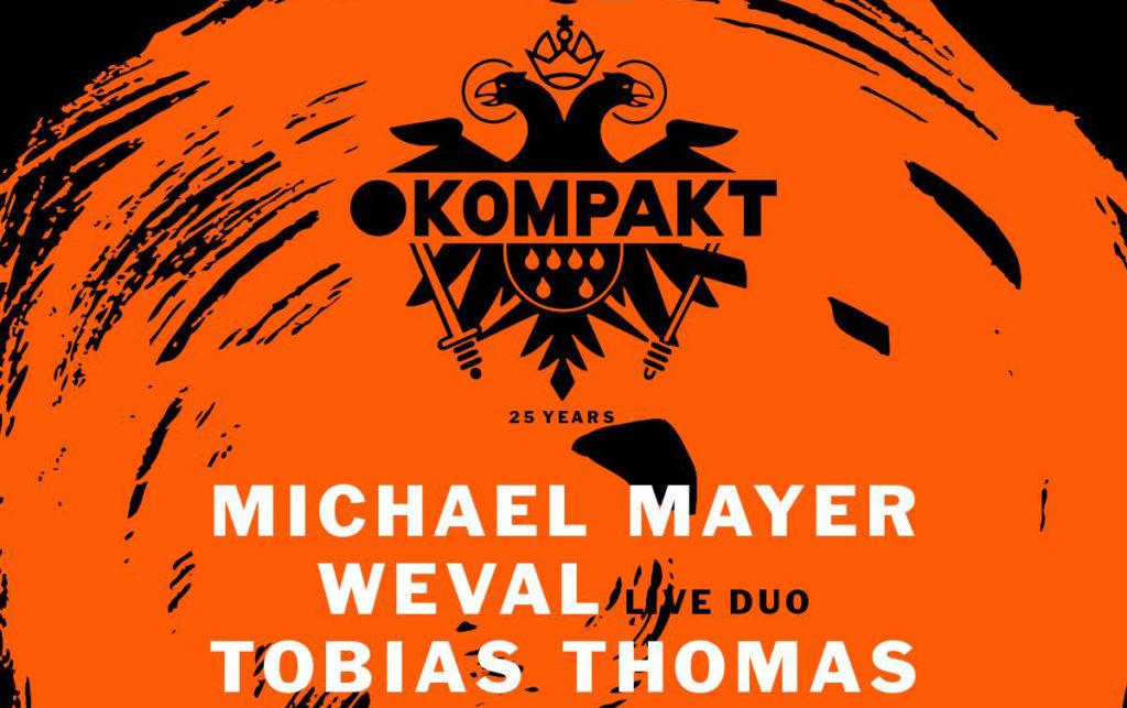 Kompakt Night: Michael Mayer + Weval + Tobias Thomas, 25 Mayıs Cuma, Zorlu PSM