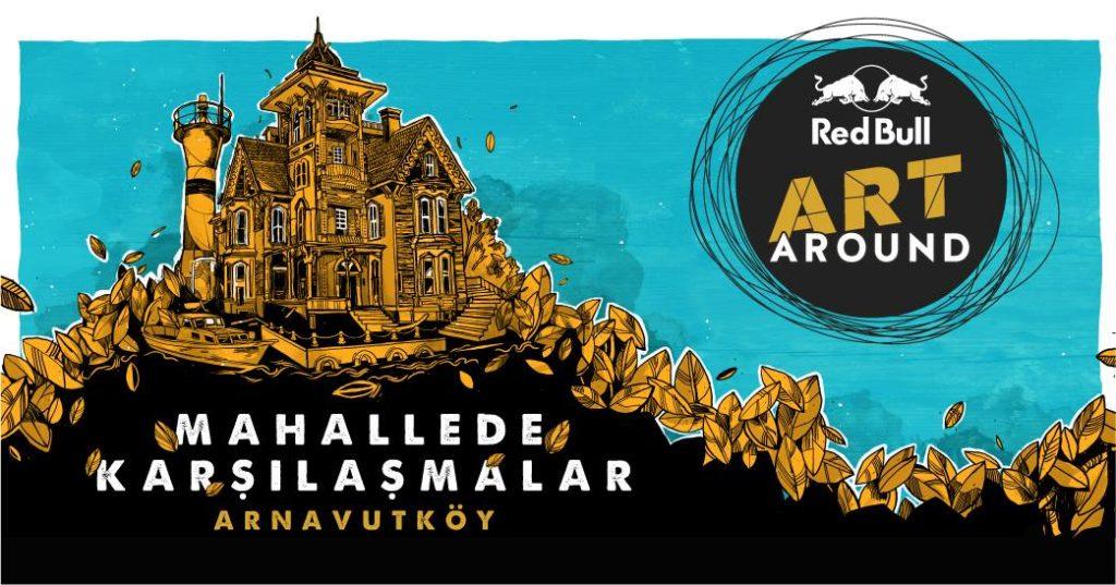 Red Bull Art Around, 20 Mayıs'a kadar, Arnavutköy