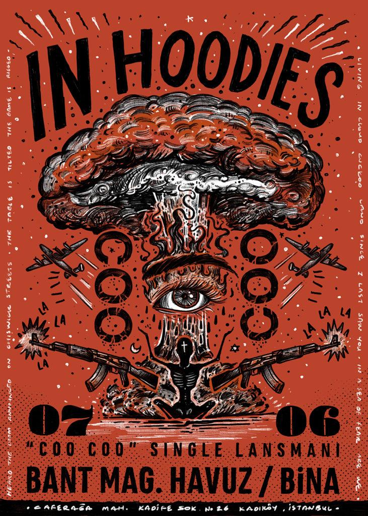 "In Hoodies ""Coo Coo"" Single Lansmanı, 7 Haziran Perşembe, Bant Mag. Havuz / Bina"