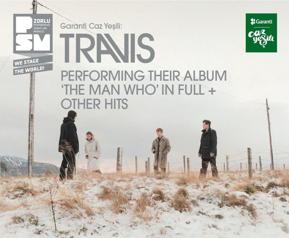 "Travis Performing Their Album ""The Man Who"" in Full + Other Hits, 8 Haziran Cuma, Zorlu PSM"