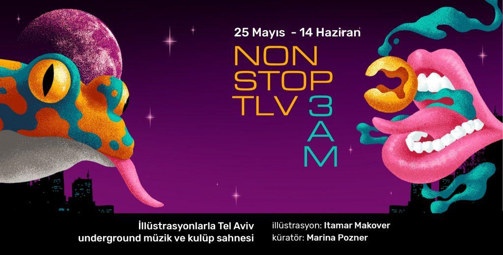 Non Stop TLV 3 AM, 14 Haziran'a kadar, Bant Mag Havuz / Bina