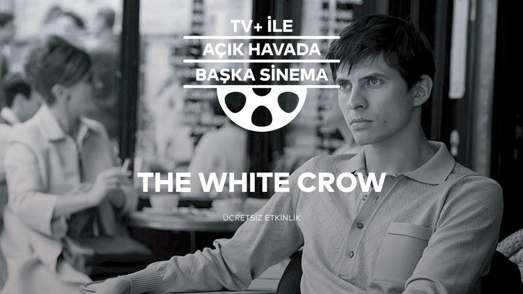 TV+ ile Açık Havada Başka Sinema: The White Crow, 7 Ağustos Çarşamba, Yapı Kredi bomontiada