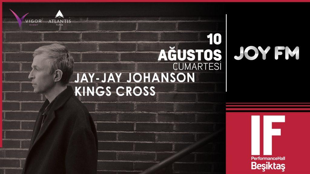 Jay-Jay Johanson, 10 Ağustos Cumartesi, IF Performance Hall Beşiktaş