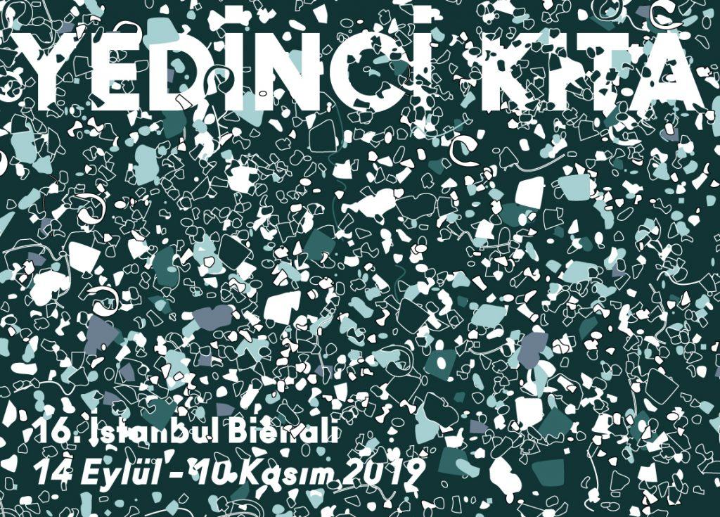 16. İstanbul Bienali, 10 Kasım'a kadar, Çeşitli mekanlar