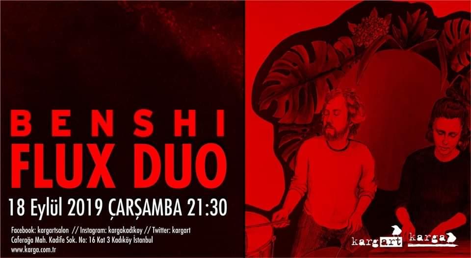 Benshi + Flux Duo, 18 Eylül Çarşamba, kargART