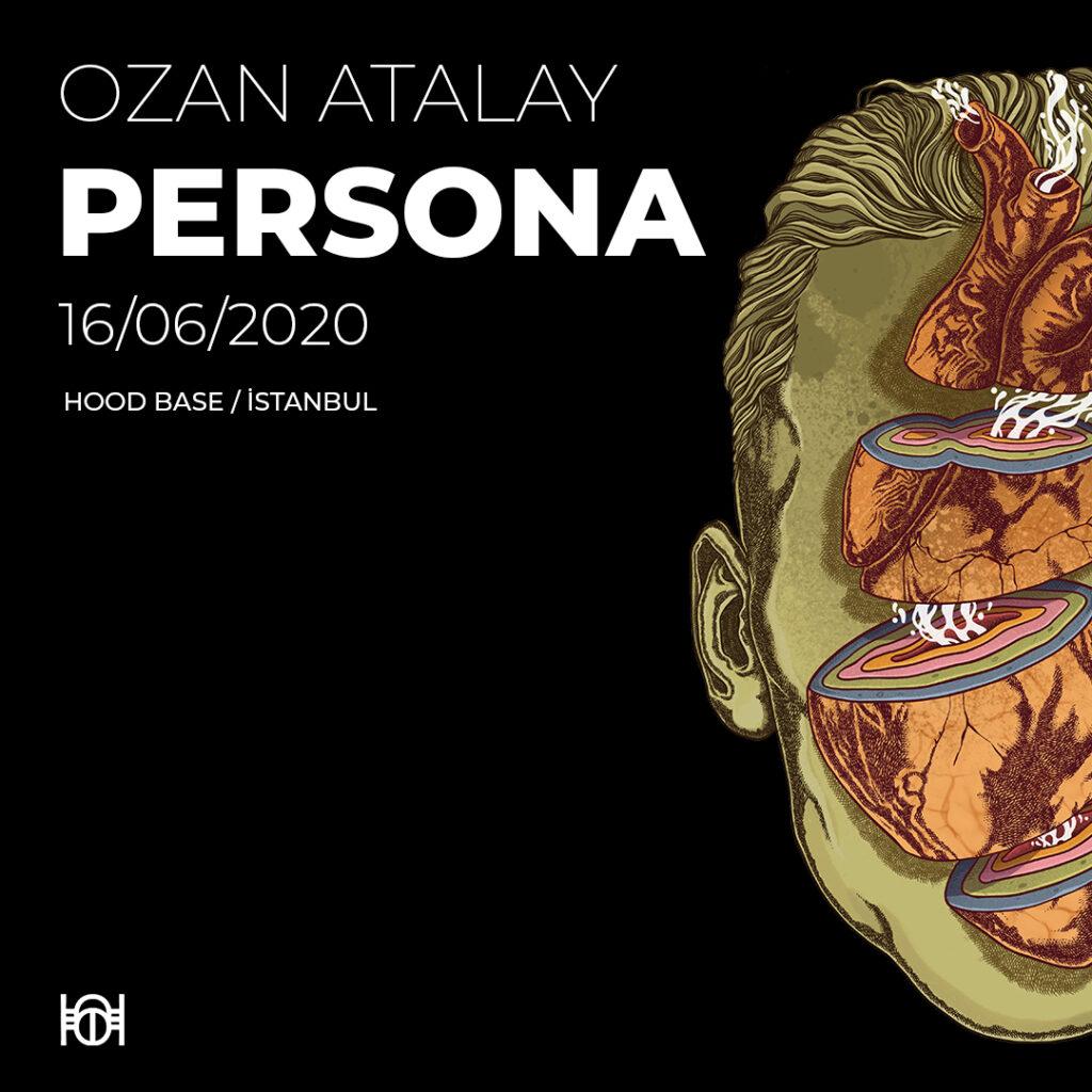 Ozan Atalay, Persona, HOOD Base